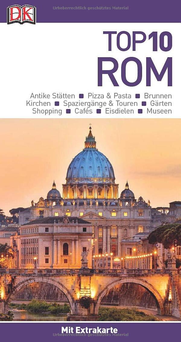 Top 10 Reiseführer Rom  Mit Extra Karte Und Kulinarischem Sprachführer Zum Herausnehmen