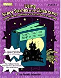Using Scary Stories in the Classroom: Lesson Plans, Activities, and Curriculum Connections (Linworth Learning), Pamela Schembri, 1586831046