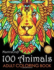 100 Animals Adult Coloring Book: Stress Relieving Designs to Color, Relax and Unwind (Coloring Books for Adult