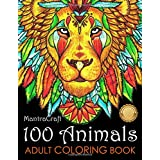 100 Animals Adult Coloring Book: Stress Relieving Designs to Color, Relax and Unwind (Coloring Books for Adults)