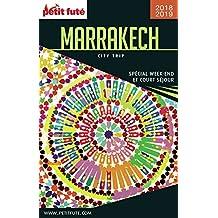 MARRAKECH CITY TRIP 2018/2019 City trip Petit Futé (CityTrip) (French Edition)