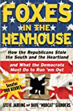 Foxes in the Henhouse, Steve Jarding, 0743286510