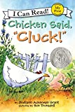 "Chicken Said, ""Cluck!"" (My First I Can Read)"