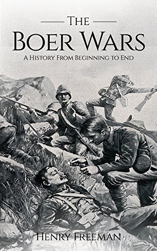 """Boer WarsAs General Patton once said, """"The Boers? Those sons of bitches fight for the hell of it.""""The reputation of the Boer is not entirely unearned. At a time when South Africa was a place inhabited by the toughest of men, only those who lived in t..."""