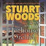Hothouse Orchid  | Stuart Woods