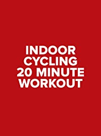 Indoor Cycling – 20 Minute Workout