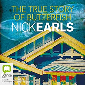 The True Story of Butterfish Audiobook