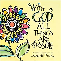 Amazon With God All Things Are Possible 9780736949620 Joanne Fink Books
