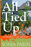 All Tied Up (A Deadline Cozy Mystery Book 3)