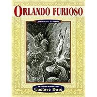 Orlando furioso (Illustrated by Dore) (Spanish Edition)
