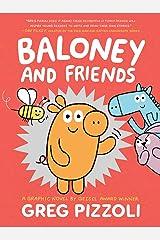 Baloney and Friends: 1 (Baloney & Friends, 1) Paperback