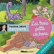 Les trois petits cochons | Marlène Jobert