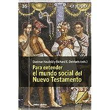 Para entender el mundo social del Nuevo Testamento