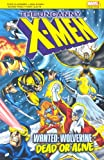 X-men: Wanted, Wolverine! Dead or Alive!