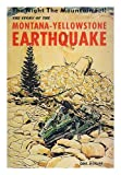 Front cover for the book The Night the Mountain Fell: The Story of the Montana-Yellowstone Earthquake by Edmund Christopherson