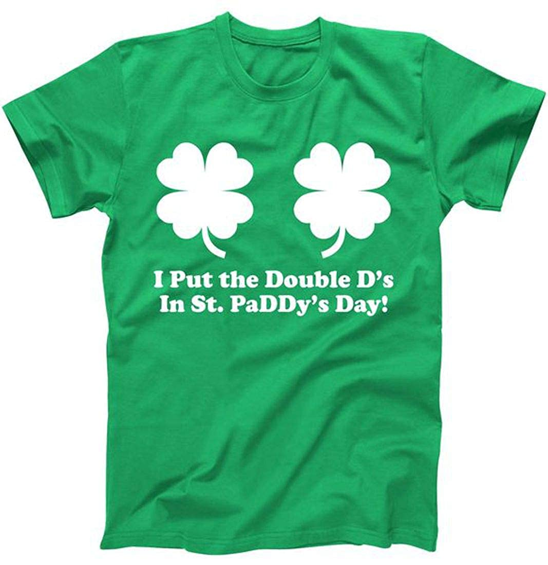 Put The Double D S N St Paddy S Day Funny 3309 Shirts