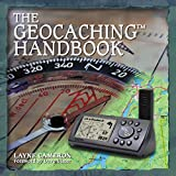 The Geocaching Handbook (Falcon Guide)