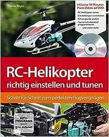 RC-Helikopter selber bauen: Schritt fur Schritt zum