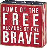 """Patriotic Distressed Box Sign-wall, Desk, or Table Decor- """"Home of the Free Because of the Brave"""