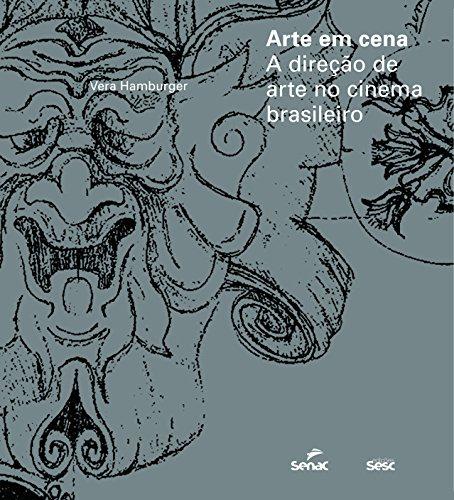 Arte em cena: A direção de arte e cenografia no cinema