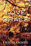 Love and Grace, Eric Hammel, 1890988014