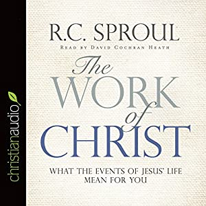 The Work of Christ Audiobook