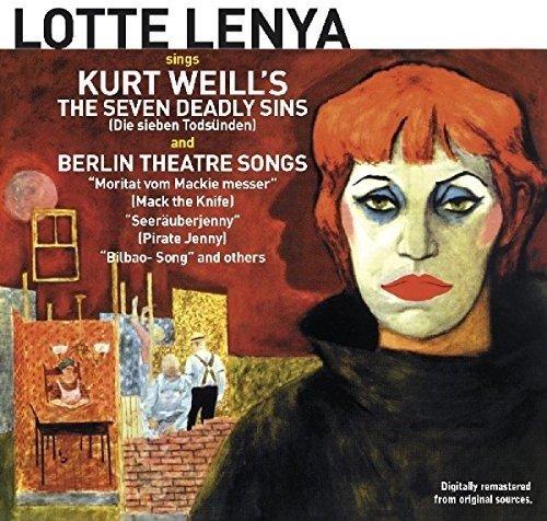Sings Kurt Weill's The Seven Deadly - Sins Seven The Kurt Weill Deadly