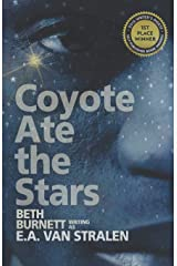 Coyote Ate the Stars (Adumbrate in Darkness) Paperback