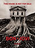 img - for Bon Jovi: This House Is Not for Sale book / textbook / text book
