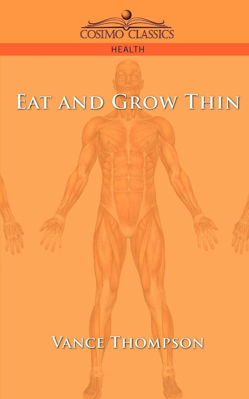 Eat and Grow Thin pdf epub