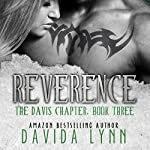 Reverence: MC Romance: The Davis Chapter, Book 3 | Davida Lynn