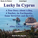 Lucky in Cyprus | Allan 'Lucky' Cole
