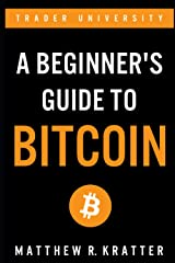 A Beginner's Guide To Bitcoin Paperback
