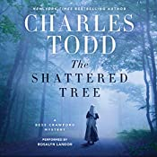The Shattered Tree: A Bess Crawford Mystery | Charles Todd