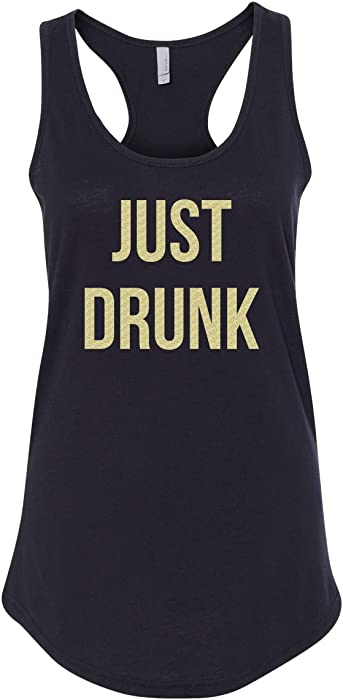 57a91da5364f3 CreateMyTee Just Drunk Bachelorette Party Tank Top (Small) Black at ...