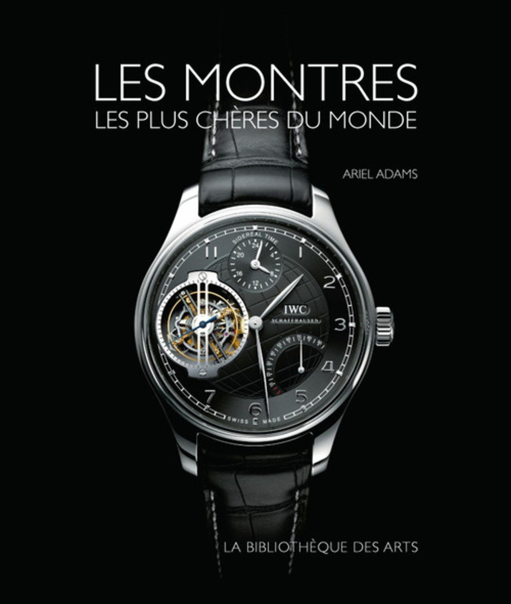 Les Montres Les Plus Cheres Du Monde Amazon Co Uk Ariel