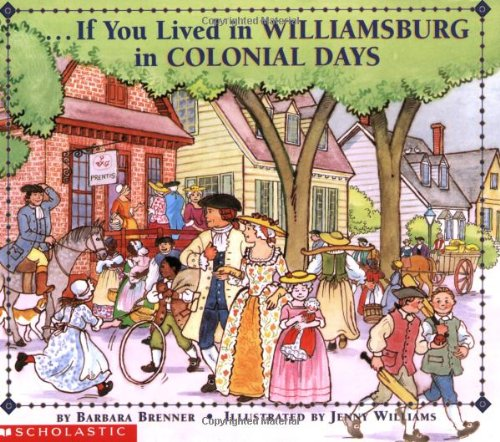 If You Lived In Williamsburg in Colonial Days (Rapid Va City)