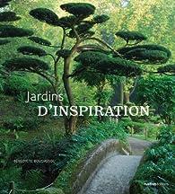Jardins d'inspiration par Bénédicte Boudassou
