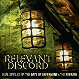 Dual Singles EP: The Days of Deferment & The Refrain