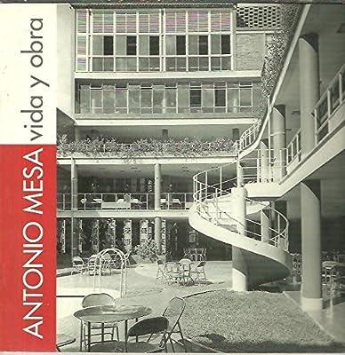 ANTONIO MESA. VIDA Y OBRA.: Amazon.es: Anónimo / VVAA: Libros