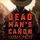 Dead Man's Cañon Hörbuch von Lauran Paine Gesprochen von: Traber Burns