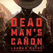 Dead Man's Cañon Audiobook by Lauran Paine Narrated by Traber Burns