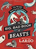 The Big Book of Beasts, Michael Largo, 0062087452