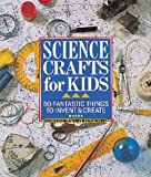 Science Crafts for Kids/Book and Kit