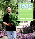 The Victory Garden Companion, Michael Weishan and Laurie Donnelly, 0060599774