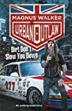 Kyпить Urban Outlaw: Dirt Don't Slow You Down на Amazon.com