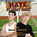 Hate at First Sight Audiobook by Mark A. Roeder Narrated by Bryant Sullivan