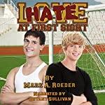 Hate at First Sight | Mark A. Roeder