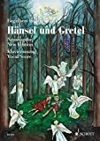 HANSEL AND GRETEL VOCAL SCORE GERMAN ENGLISH (English and German Edition)
