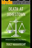 Death at Jamestown: A Historic Triangle Mini Cozy Mystery